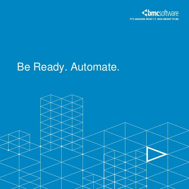 Be Ready. Automate.