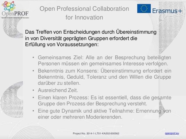 openprof.euProject No. 2014-1-LT01-KA202-000562 Das Treffen von Entscheidungen durch Übereinstimmung in von Diversität gep...