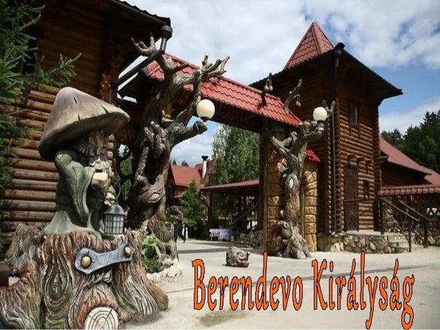 A Berendevo királyság a moszkvai régió ddééllii rréésszzéénn,, aa NNaarraa  ffoollyyóó mmeelllleetttt ééppüülltt mmeesseef...