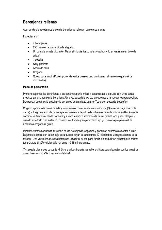 Berenjenas rellenasAquí os dejo la receta propia de mis berenjenas rellenas, cómo prepararlas:Ingredientes:4 berenjenas250...