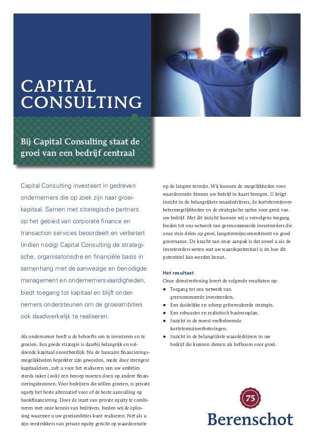 Capital Consulting Bij Capital Consulting staat de groei van een bedrijf centraal  Capital Consulting investeert in gedrev...