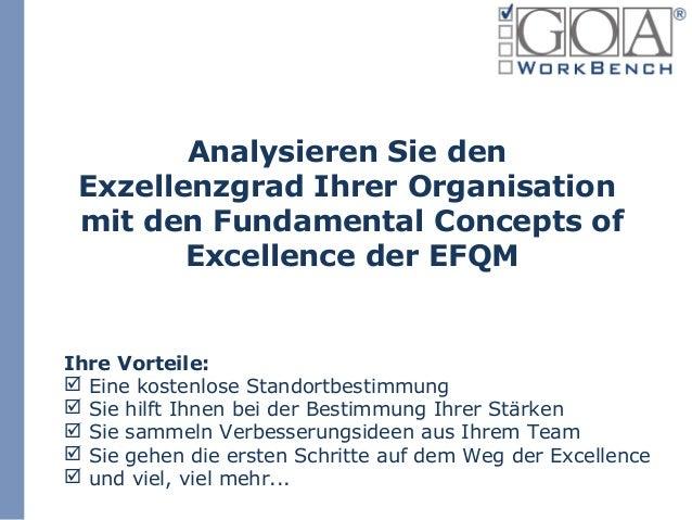 Analysieren Sie den Exzellenzgrad Ihrer Organisation mit den Fundamental Concepts of        Excellence der EFQMIhre Vortei...
