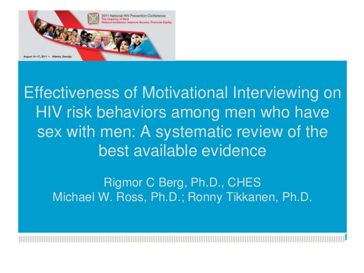 Effectiveness of Motivational Interviewing on HIV risk behaviors among men who have  sex withKunnskapsesenterets of the   ...