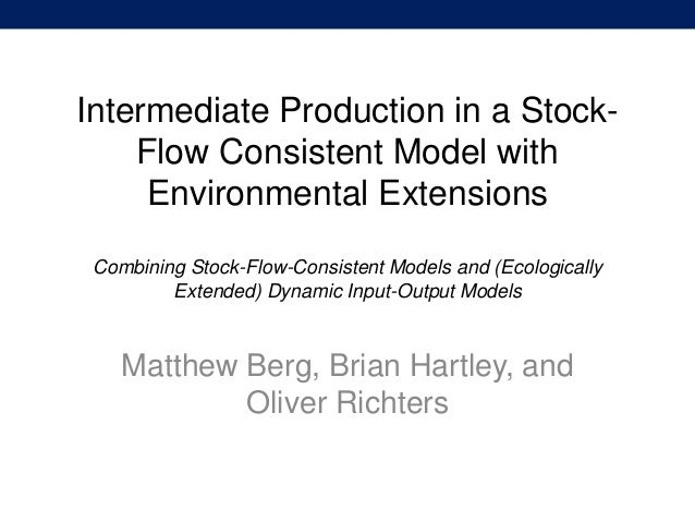 Intermediate Production in a Stock- Flow Consistent Model with Environmental ExtensionsCombining Stock-Flow-Consistent Mod...