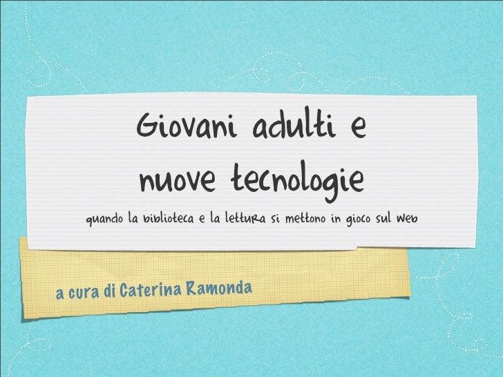 Giovani adulti e nuove tecnologie in biblioteca
