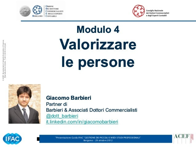 Modulo 4                                                             Valorizzare© ACEF Associazione Culturale Economia e F...