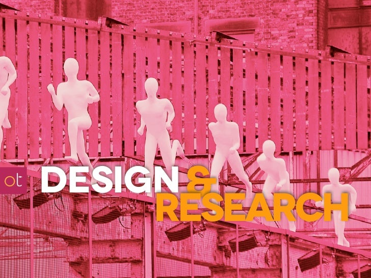 design &     research