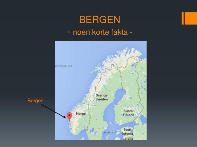 BERGEN - noen korte fakta - Bergen