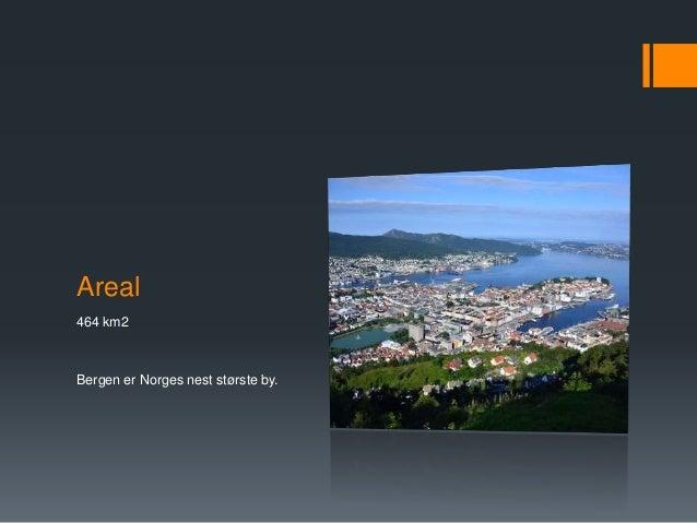 Bergen - noen korte fakta Slide 2
