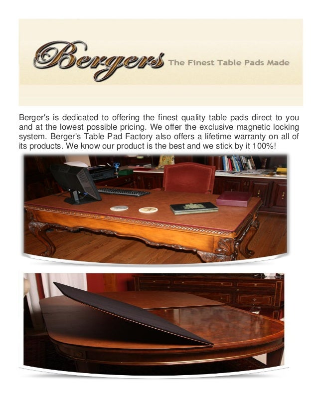 Bergeru0027s Is Dedicated To Offering The Finest Quality Table Pads Direct To  You And At The ...