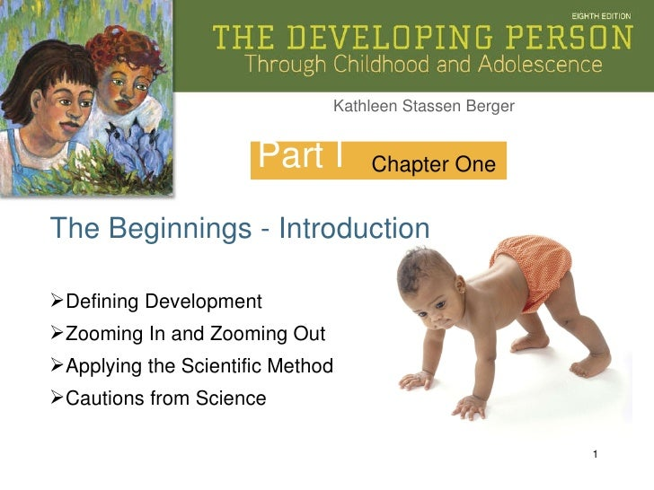 Part I The Beginnings - Introduction Chapter One <ul><li>Defining Development </li></ul><ul><li>Zooming In and Zooming Out...