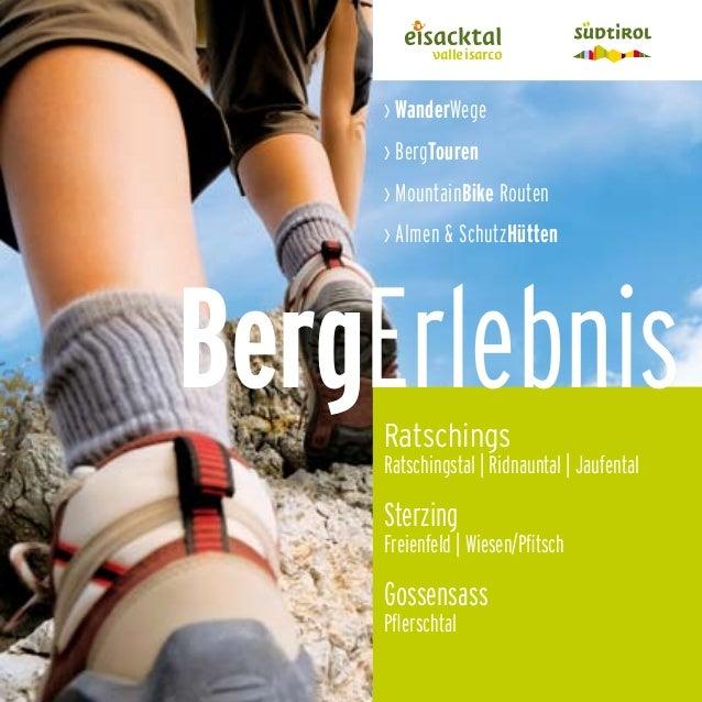 1BergErlebnis BergErlebnisRatschings Ratschingstal | Ridnauntal | Jaufental › WanderWege › BergTouren › MountainBike Route...