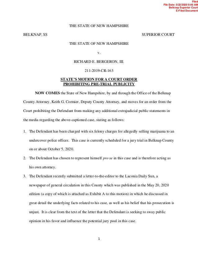1 THE STATE OF NEW HAMPSHIRE BELKNAP, SS SUPERIOR COURT THE STATE OF NEW HAMPSHIRE v. RICHARD E. BERGERON, III. 211-2019-C...