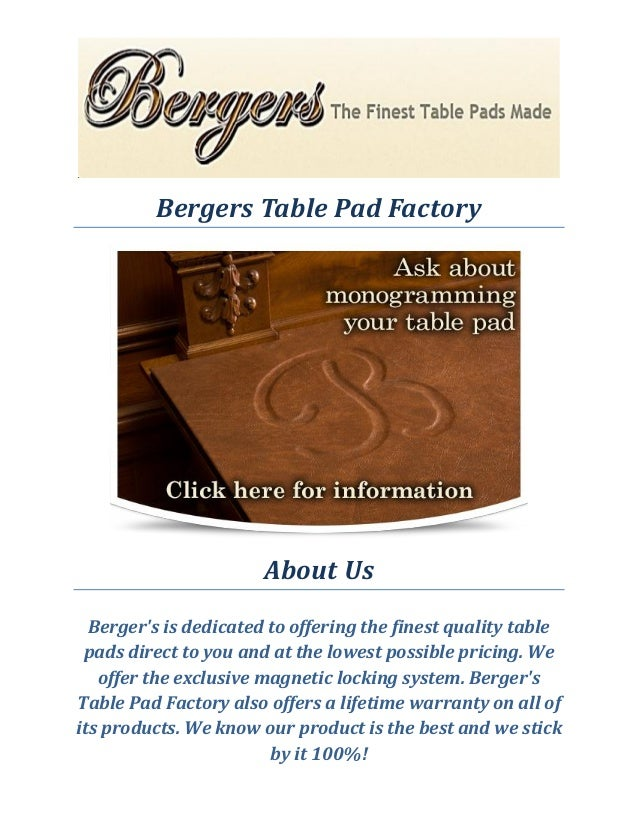 Bergers Table Pad Factory Table Protector - Table pad factory