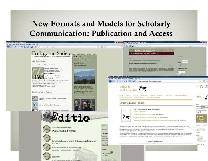 New Formats and Models for Scholarly Communication: Publication and Access