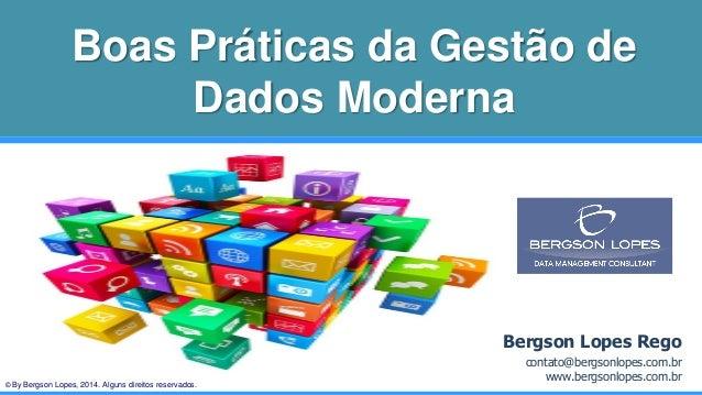 © By Bergson Lopes, 2014. Alguns direitos reservados. Bergson Lopes Rego contato@bergsonlopes.com.br www.bergsonlopes.com....