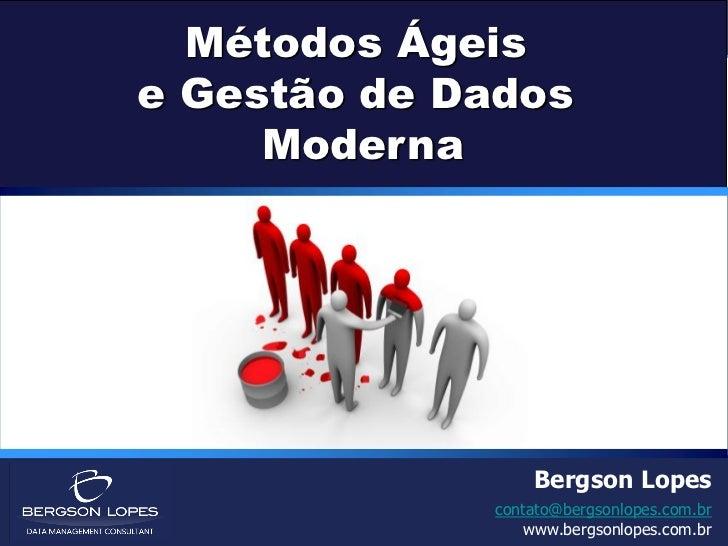 Métodos Ágeis                          e Gestão de Dados                               Moderna                            ...