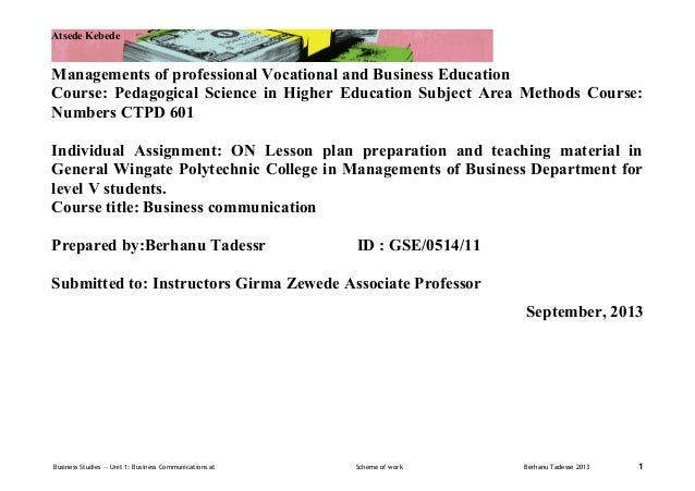 Atsede Kebede  Managements of professional Vocational and Business Education Course: Pedagogical Science in Higher Educati...