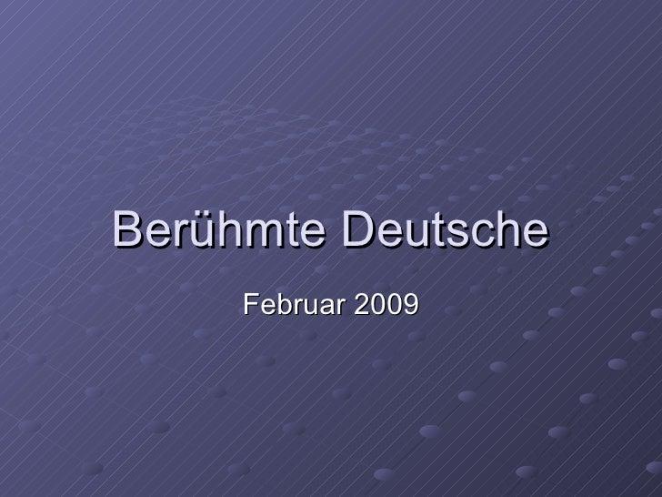 Berühmte Deutsche Februar 2009