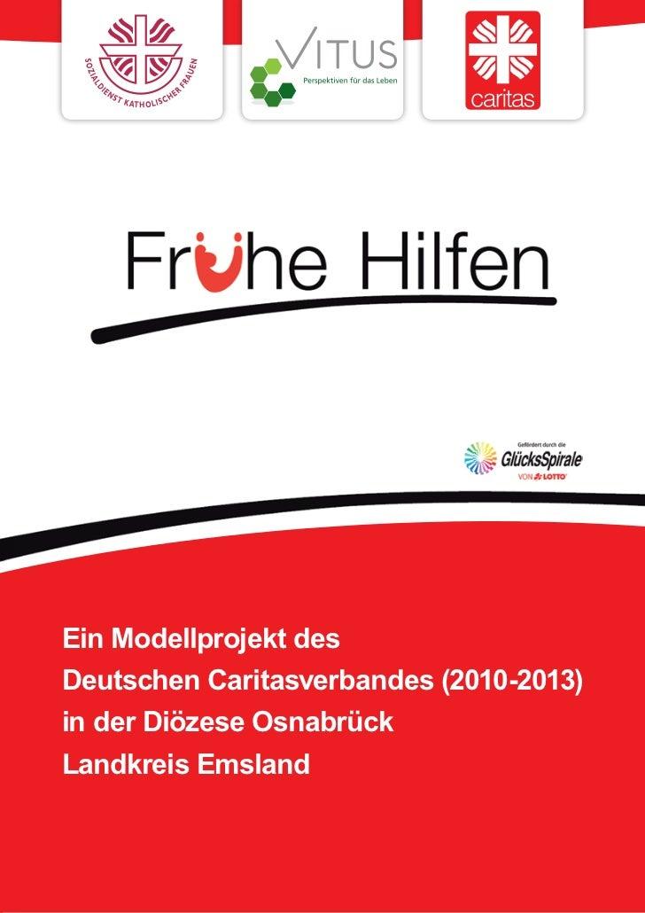 Ein Modellprojekt desDeutschen Caritasverbandes (2010-2013)in der Diözese OsnabrückLandkreis Emsland