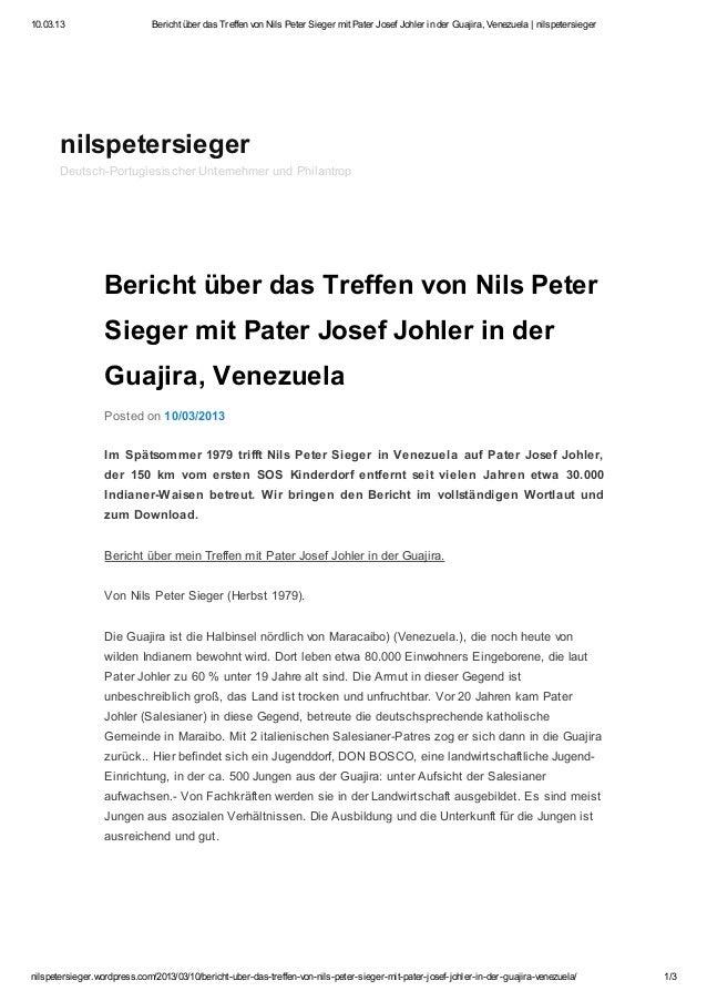 10.03.13                      Bericht über das Treffen von Nils Peter Sieger mit Pater Josef Johler in der Guajira, Venezu...