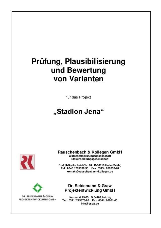 """Prüfung, Plausibilisierung und Bewertung von Varianten für das Projekt """"Stadion Jena"""" Rauschenbach & Kollegen GmbH Wirtsch..."""