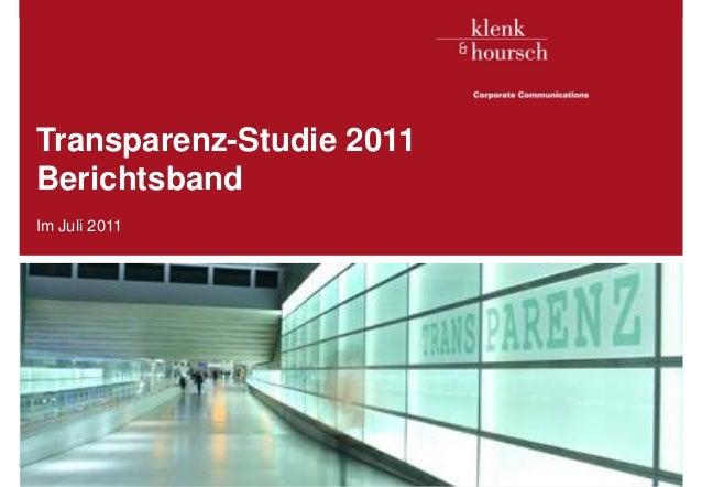 Transparenz-Studie 2011   Berichtsband   Im Juli 2011Transparenz-Studie 2011 / Klenk & Hoursch AG   1