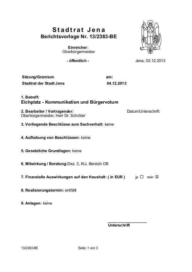 Stadtrat Jena Berichtsvorlage Nr. 13/2383-BE Einreicher: Oberbürgermeister - öffentlich -  Jena, 03.12.2013  Sitzung/Gremi...