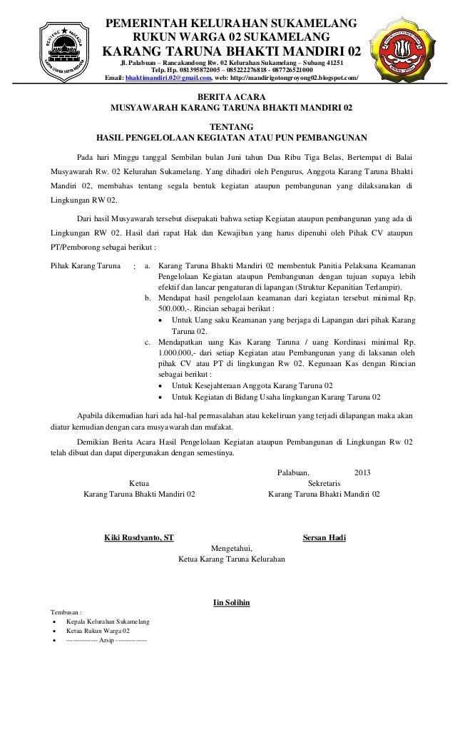 PEMERINTAH KELURAHAN SUKAMELANG RUKUN WARGA 02 SUKAMELANG KARANG TARUNA BHAKTI MANDIRI 02 Jl. Palabuan – Rancakandong Rw. ...