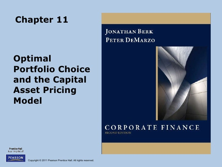 Chapter 11 Optimal  Portfolio Choice and the Capital Asset Pricing Model