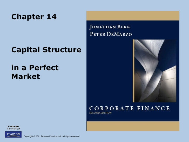 Chapter 14 Capital Structure  in a Perfect Market