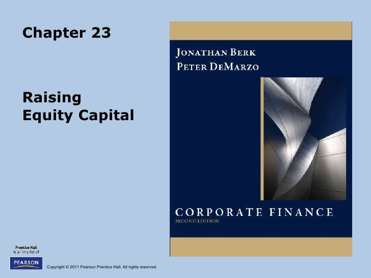 Chapter 23 Raising  Equity Capital