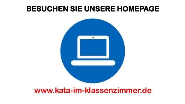 BESUCHEN SIE UNSERE HOMEPAGE www.kata-im-klassenzimmer.de