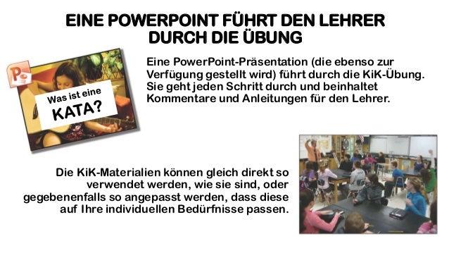 EINE POWERPOINT FÜHRT DEN LEHRER DURCH DIE ÜBUNG Eine PowerPoint-Präsentation (die ebenso zur Verfügung gestellt wird) füh...
