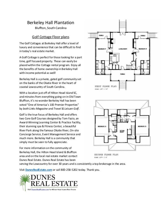 Berkeley Hall Plantation Bluffton, South Carolina Golf Cottage Floor plans The Golf Cottages at Berkeley Hall offer a leve...