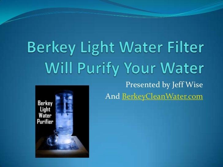 Berkey light water filter overview