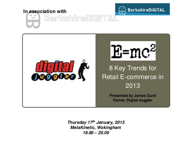 In association with                                        8 Key Trends for                                      Retail E-...