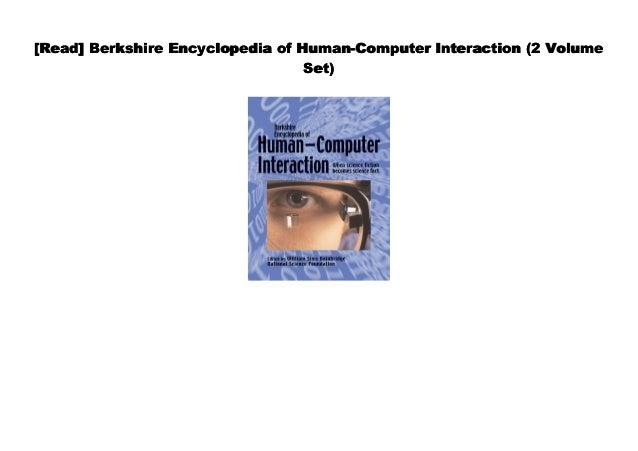 Berkshire Encyclopedia of Human-Computer Interaction