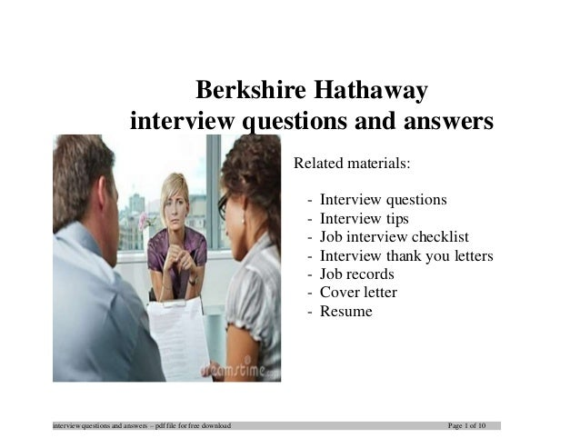 interview questions and answers – pdf file for free download Page 1 of 10 Berkshire Hathaway interview questions and answe...