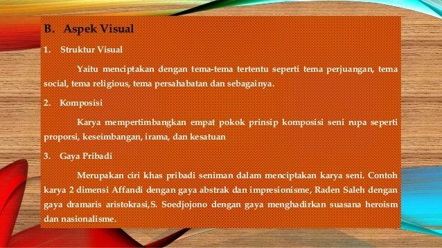 Aspek Yang Dianalisis Dalam Karya Seni Rupa Dengan Prinsip ...