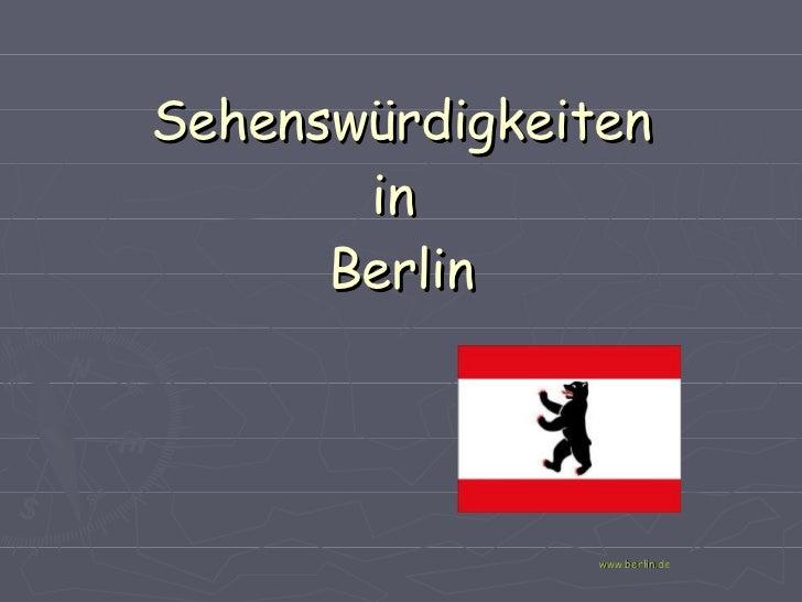 Sehenswürdigkeiten in  Berlin www.berlin.de