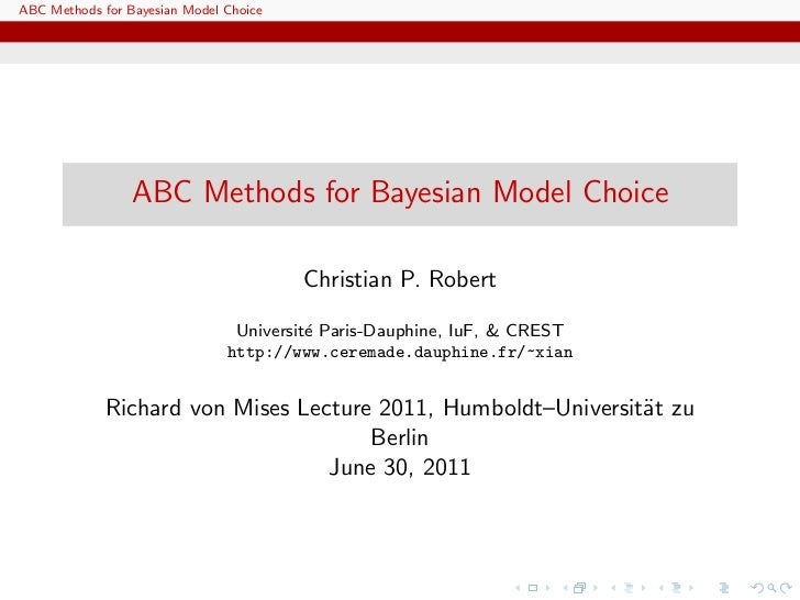 ABC Methods for Bayesian Model Choice                 ABC Methods for Bayesian Model Choice                               ...