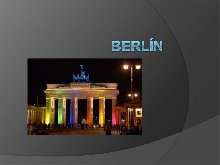 Historia de Berlín La historia de Berlín, actual capital de  Alemania, se inicia con la unión de dos  pueblos fundados al...