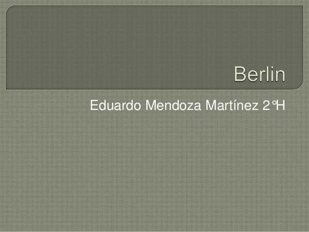 Eduardo Mendoza Martínez 2°H