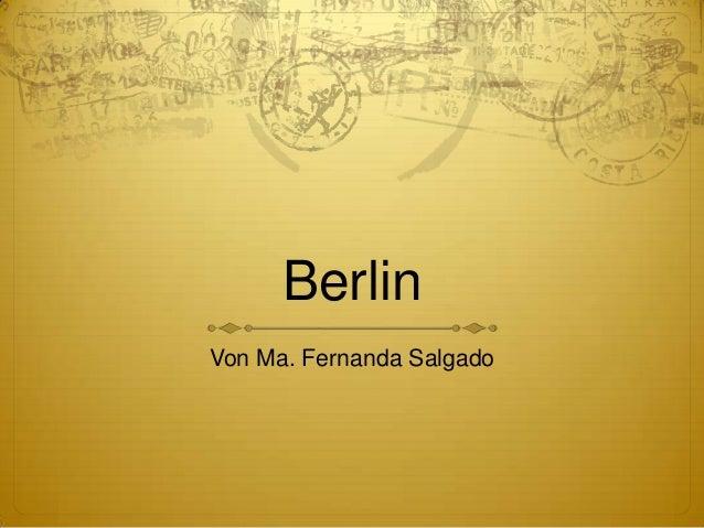 Berlin Von Ma. Fernanda Salgado