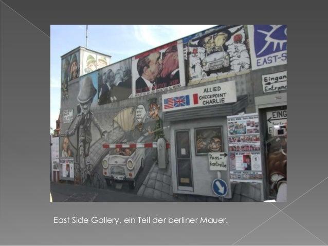 East Side Gallery, ein Teil der berliner Mauer.