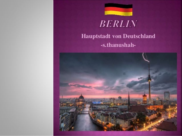 Hauptstadt von Deutschland -s.thanushah-