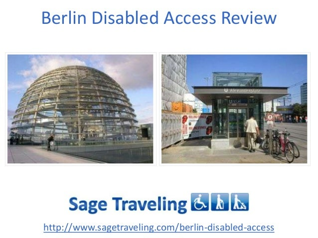 Berlin Disabled Access Review http://www.sagetraveling.com/berlin-disabled-access