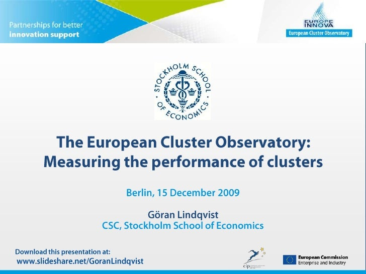 The European Cluster Observatory: Measuring the performance of clusters<br />Berlin, 15 December 2009Göran LindqvistCSC, S...