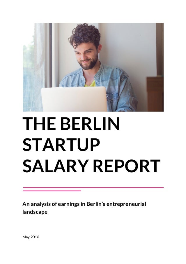 the berlin startup salary report full report. Black Bedroom Furniture Sets. Home Design Ideas